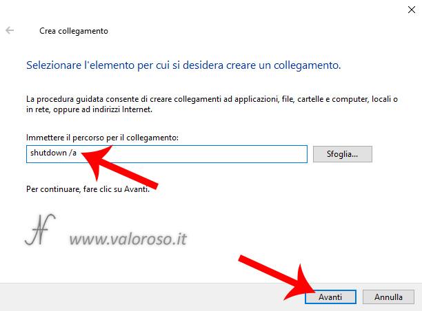 Annullare evitare lo spegnimento del computer shutdown /a -a creare un collegamento sul desktop