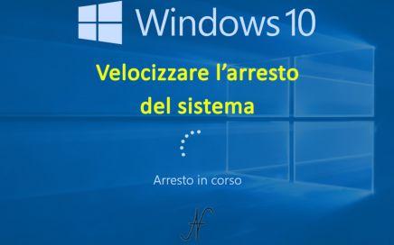 Arrestare, spegnere velocemente Windows 10, pannello di controllo, regedit, ibernazione, arresto in corso, velocizzare l'arresto del sistema