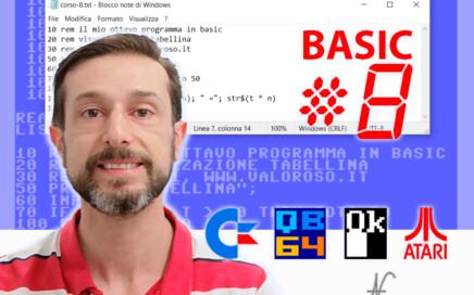 Come scrivere un programma in Basic V2 Commodore 64 Atari Altirra QB64, puntata 8