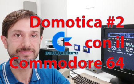 Commodore 64 e domotica, controllo carichi, Control Casa, impianto domotico