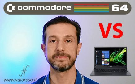 Commodore Vs PC moderno, confronto performance, portatile Acer
