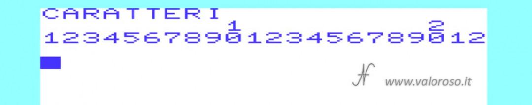 Corso Basic, dimensione larghezza numero caratteri monitor Commodore Vic20 Vic-20 22 lettere