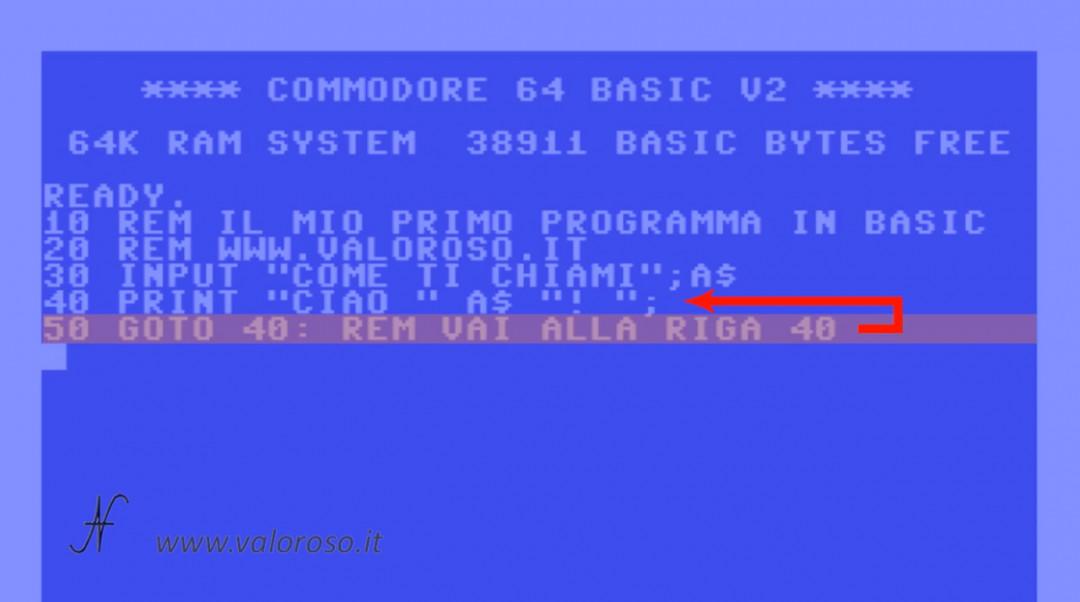 Esecuzione istruzioni comandi in sequenza GOTO GOSUB, Corso tutorial programmazione linguaggio Basic Commodore, Commodore 16, Commodore 64, Commodore 128, Commodore PET, Commodore Plus4, Commodore Vic20, C16 C128 C64, IBM DOS MicroSoft GWBASIC, salto