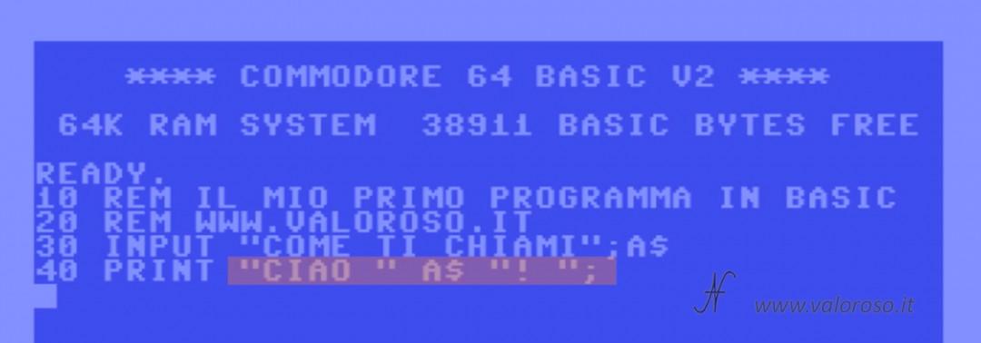 """Istruzione comando PRINT concatenare stringhe, punto e virgola """";"""", Corso tutorial programmazione linguaggio Basic Commodore, Commodore 16, Commodore 64, Commodore 128, Commodore PET, Commodore Plus4, Commodore Vic20, C16 C128 C64, IBM DOS MicroSoft GWBASIC, gratis"""