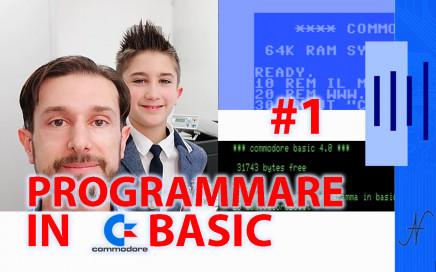 Corso tutorial programmazione linguaggio Basic Commodore, Commodore 16, Commodore 64, Commodore 128, Commodore PET, Commodore Plus4, Commodore Vic20, C16 C128 C64, IBM DOS MicroSoft GWBASIC, puntata #1