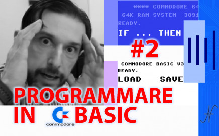 Corso programmazione linguaggio Basic Commodore 2, C16 C128 C64 PET Vic20 GWBASIC IF THEN LOAD SAVE LIST NEW