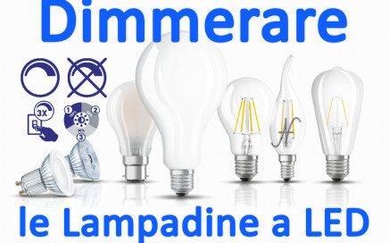 Dimmerare una lampadina a LED, dimmerabile 3 step variare luminosità dimmer variatore, intensità luminosa
