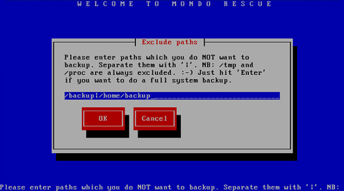 MondoArchive, Mondo Rescue, please enter paths which you do not want to backup