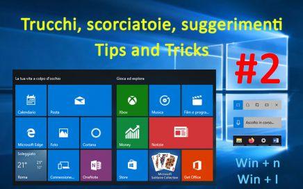 Scorciatoie Windows 10, tips and tricks, suggerimenti, shortcuts da tastiera