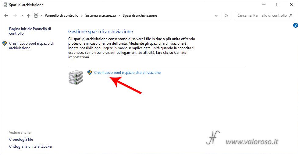 Spazi di Archiviazione Windows 10, crea nuovo pool e spazio di archiviazione, pannello di controllo