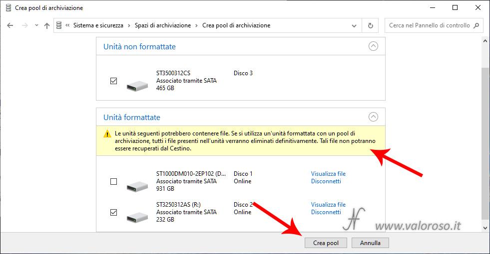 Spazi di Archiviazione Windows 10, seleziona unità formattata, crea nuovo pool