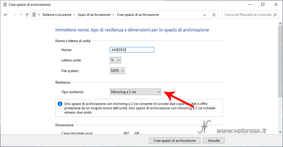 Spazi di Archiviazione di Windows 10, mirroring per proteggere i dati, mirroring a 2 vie, lettera unita virtuale sicurezza guasti dati ridondanza, Windows 10, crea spazio di archiviazione mirroring a 2 vie, richiede almeno 2 unità