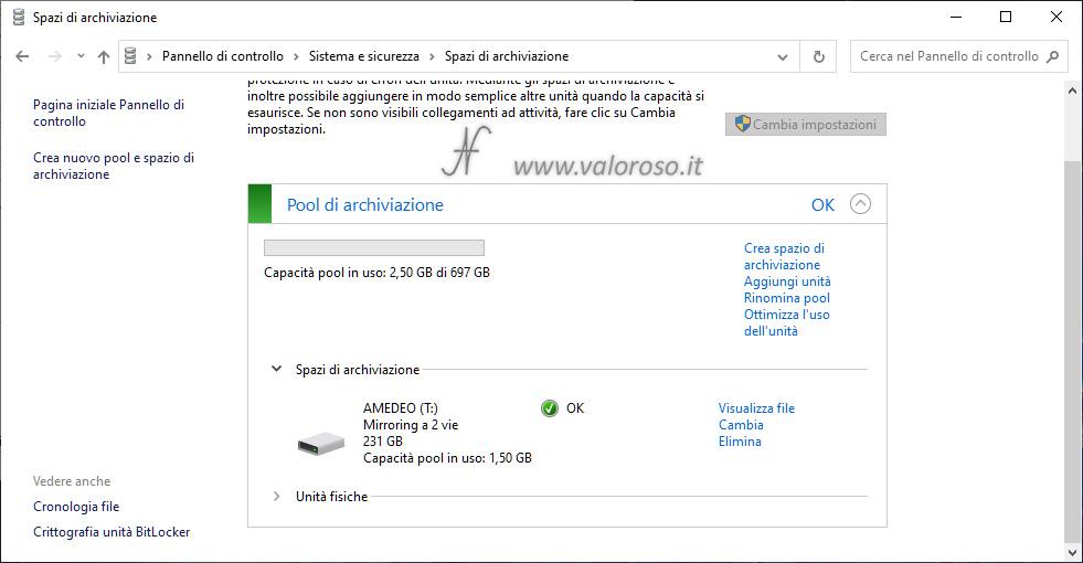 Spazi di Archiviazione, mirroring a 2 vie, pool archiviazione creato, unità virtuale sicurezza guasti dati ridondanza Windows 10, ottimizza l'uso dell'unità, rinomina pool, aggiungi unità