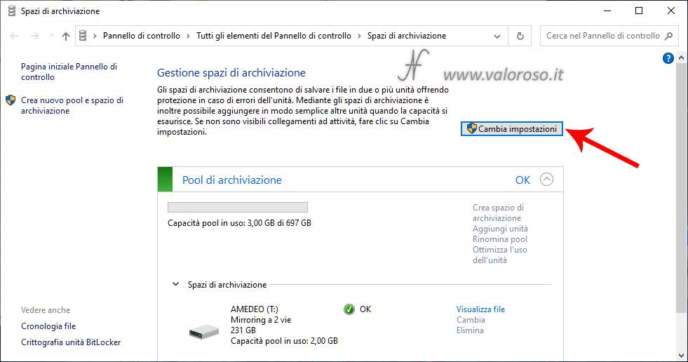 Eliminazione Spazi di Archiviazione di Windows 10, mirroring, rimozione eliminazione pool, cambia impostazioni, pool di archiviazione, mirroring a 2 vie, gestione spazi di archiviazione