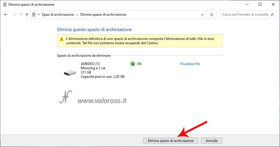 Eliminazione Spazi di Archiviazione di Windows 10, mirroring, rimozione eliminazione pool, conferma cancellazione dati