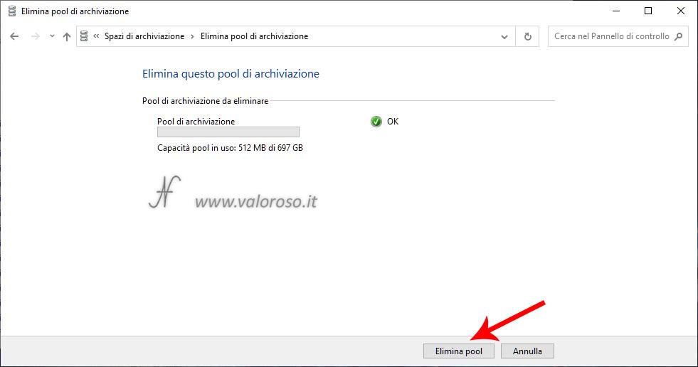 Spazi di Archiviazione, mirroring, rimozione eliminazione pool, conferma eliminazione pool archiviazione