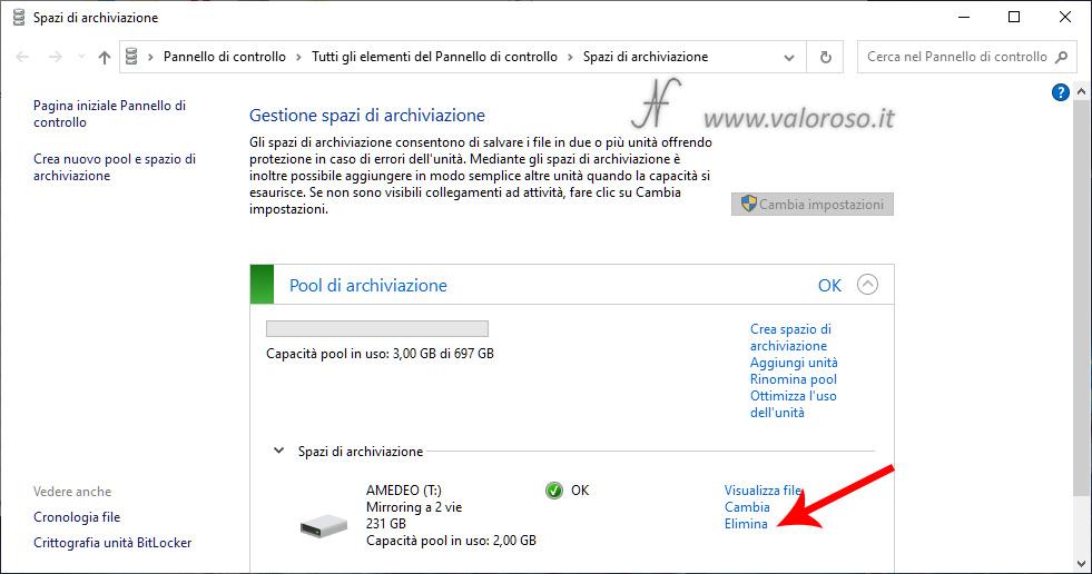 Eliminazione Spazi di Archiviazione di Windows 10, mirroring, rimozione eliminazione pool, elimina unità virtuale