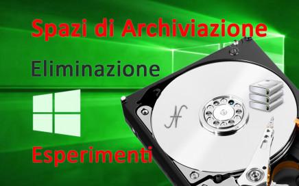 Spazi di Archiviazione, rimozione eliminazione pool, due unità virtuali mirroring, unità virtuali con capacità superiore al pool