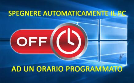 Spegnere automaticamente il PC Windows 10 orario stabilito impostato programmato, ora