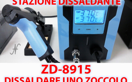 Tutorial dissaldatura ZD 8915 ZD8915 dissaldatore stazione dissaldante pistola dissaldare chip zoccolo PCB